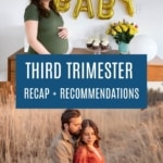 3rd trimester recap and recommendations