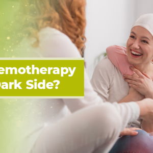 does chemotherapy have a dark side
