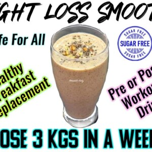 Healthy Smoothie Recipes For Weight Loss | Lose 3Kg in a Week | Breakfast Smoothies For Weight Loss