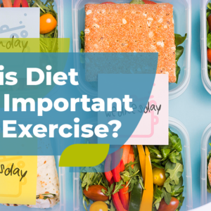 why is diet more important than exercise