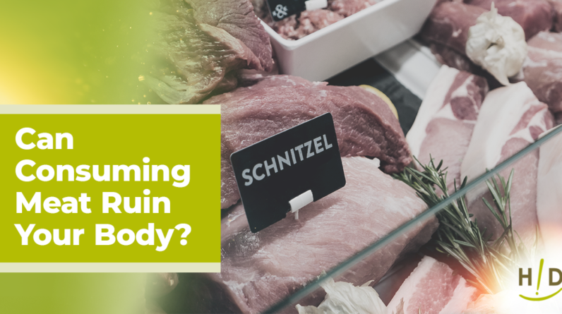 ten proven reasons why meat ruins your body